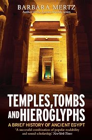 Téléchargez le livre :  Temples, Tombs and Hieroglyphs, A Brief History of Ancient Egypt