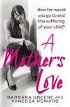 Télécharger le livre :  A Mother's Love