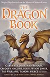 Télécharger le livre :  The Dragon Book: Magical Tales from the Masters of Modern Fantasy
