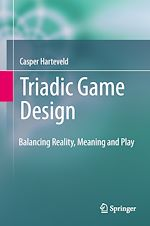Download this eBook Triadic Game Design