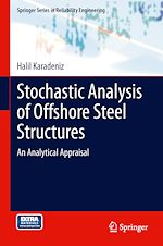 Download this eBook Stochastic Analysis of Offshore Steel Structures
