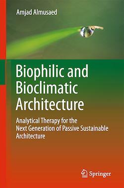Biophilic and Bioclimatic Architecture