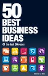 Télécharger le livre :  50 Best Business Ideas from the past 50 years