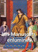 Download this eBook Les Manuscrits enluminés