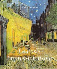 Téléchargez le livre :  Le Post-Impressionnisme