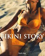 Téléchargez le livre :  Bikini Story