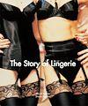Télécharger le livre :  The Story of Lingerie
