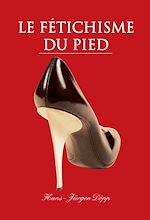 Download this eBook Le Fétichisme du pied