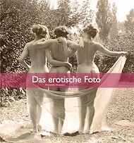 Téléchargez le livre :  Das erotische Foto
