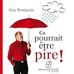 Download this eBook Ça pourrait être pire !