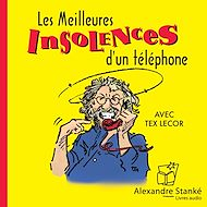 Téléchargez le livre :  Les meilleures insolences d'un téléphone