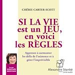 Download this eBook Si la vie est un jeu, en voici les règles