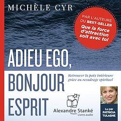 Download the eBook: Adieu ego, bonjour esprit