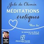 Download this eBook Méditations érotiques, pour lui