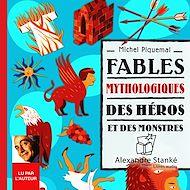 Téléchargez le livre :  Fables mythologiques des héros et des monstres