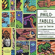 Téléchargez le livre :  Les Philos-Fables pour la Terre