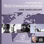Download this eBook L'histoire des télécommunications