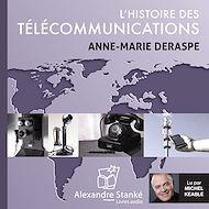 Téléchargez le livre :  L'histoire des télécommunications