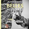 Télécharger le livre :  Belles histoires d'une sale guerre