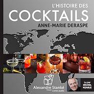 Téléchargez le livre :  L'histoire des cocktails