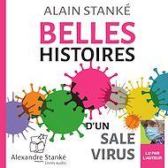 Téléchargez le livre :  Belles histoires d'un sale virus