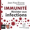 Immunité - Résister aux infections
