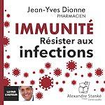 Download this eBook Immunité - Résister aux infections