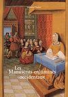 Télécharger le livre :  Les Manuscrits enluminés occidentaux