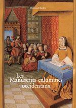 Download this eBook Les Manuscrits enluminés occidentaux