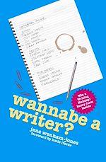 Téléchargez le livre :  Wannabe a Writer?
