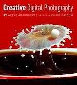 Téléchargez le livre :  Creative Digital Photography