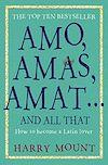 Télécharger le livre :  Amo, Amas, Amat ... and All That