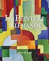 Télécharger le livre :  La Peinture allemande