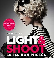 Téléchargez le livre :  Light & Shoot 50 Fashion Photos