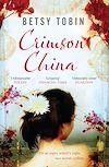 Télécharger le livre :  Crimson China