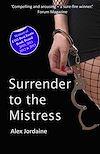 Télécharger le livre :  Surrender to the Mistress