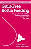 Télécharger le livre :  Guilt-free Bottle Feeding