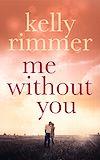 Télécharger le livre :  Me Without You