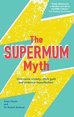 Téléchargez le livre :  The Supermum Myth