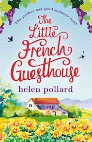 Téléchargez le livre :  The Little French Guesthouse