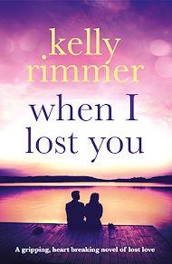 Téléchargez le livre :  When I Lost You