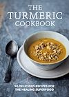 Télécharger le livre :  The Turmeric Cookbook
