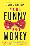 Download this eBook More Funny, More Money