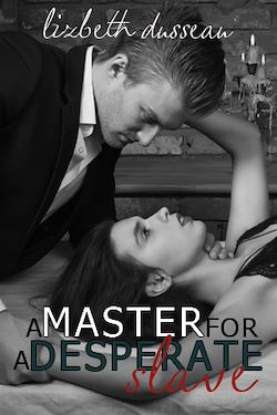 A Master For A Desperate Slave