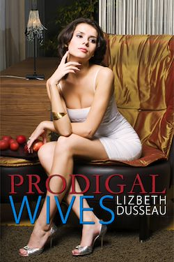 Prodigal Wives