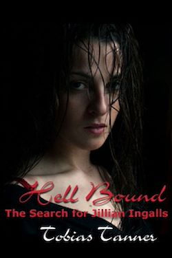 Hell Bound: The Search for Jillian Ingalls
