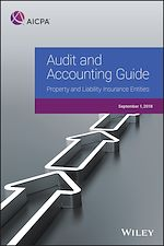 Download this eBook Audit and Accounting Guide: Property and Liability Insurance Entities 2018