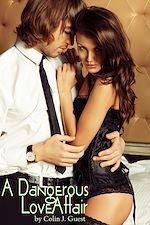 Téléchargez le livre :  A Dangerous Love Affair