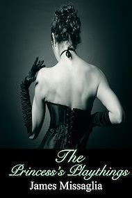Téléchargez le livre :  The Princess's Playthings