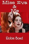 Télécharger le livre :  Miss Eva & Me